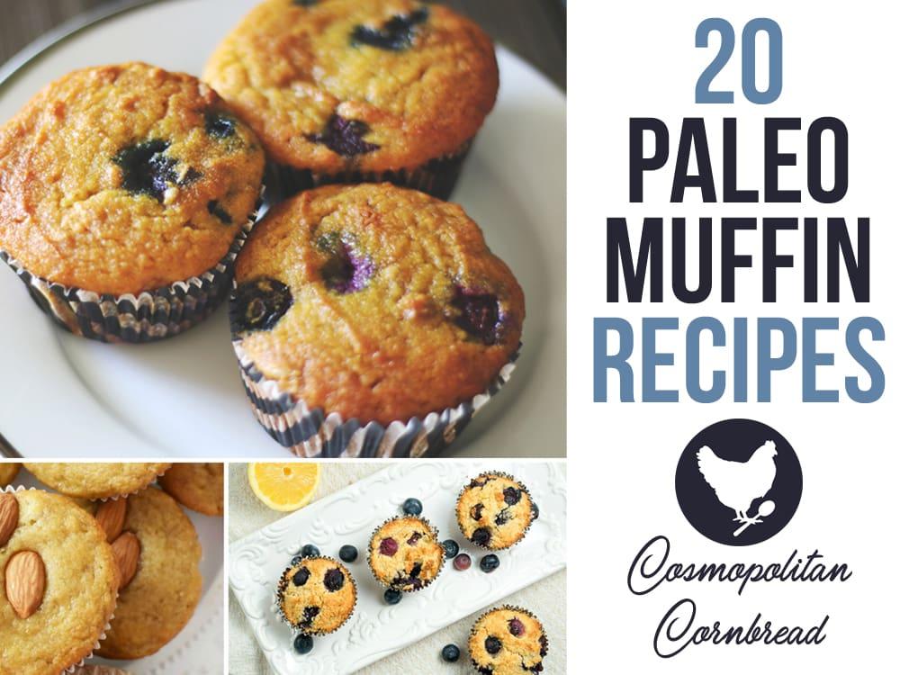 20 Paleo Muffin Recipes
