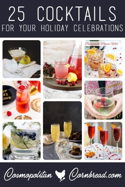 25 Cocktail Recipes for your New Year's Celebrations. #party #celebration #NewYearsEve