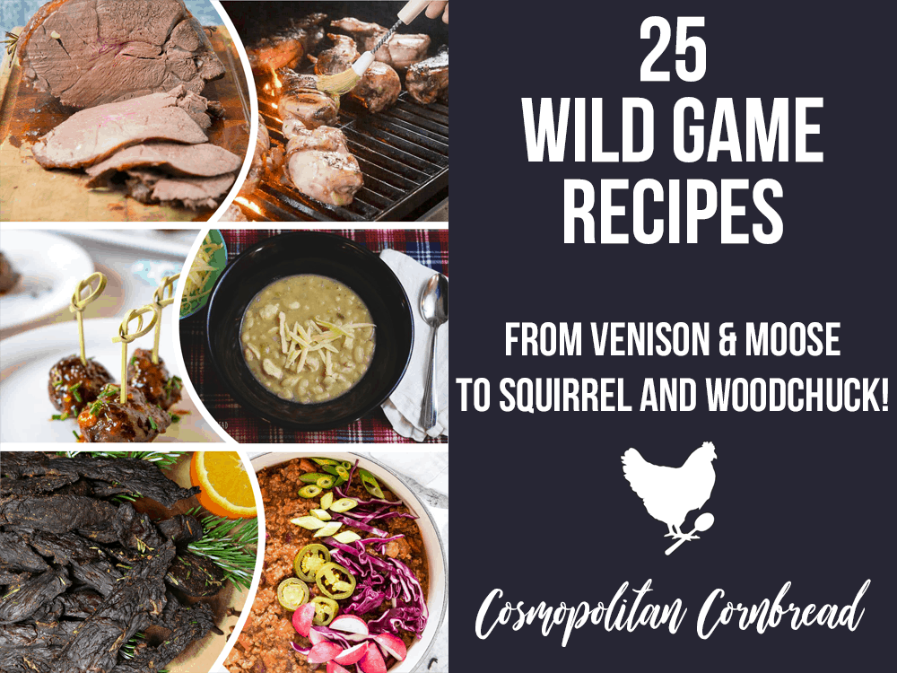 25 Wild Game Recipes