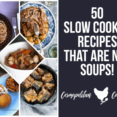 50 Slow Cooker Recipes That Are NOT Soups