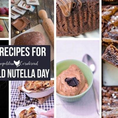 50 Recipes to Celebrate World Nutella Day
