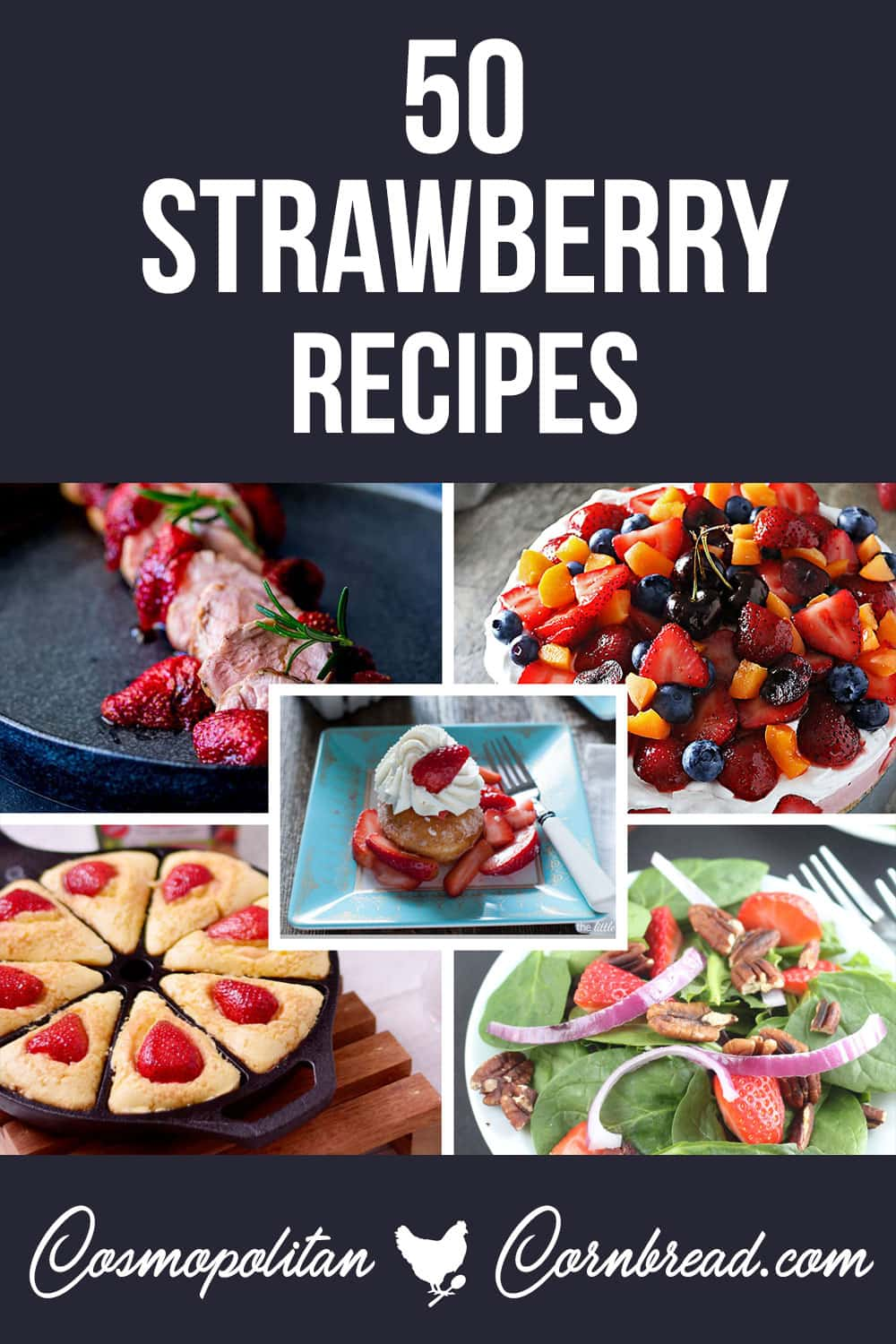 50 Strawberry Recipes - Find your favorite strawberry recipes in this collection, for baking, dipping or blending. Enjoy everything that strawberry season has to offer.