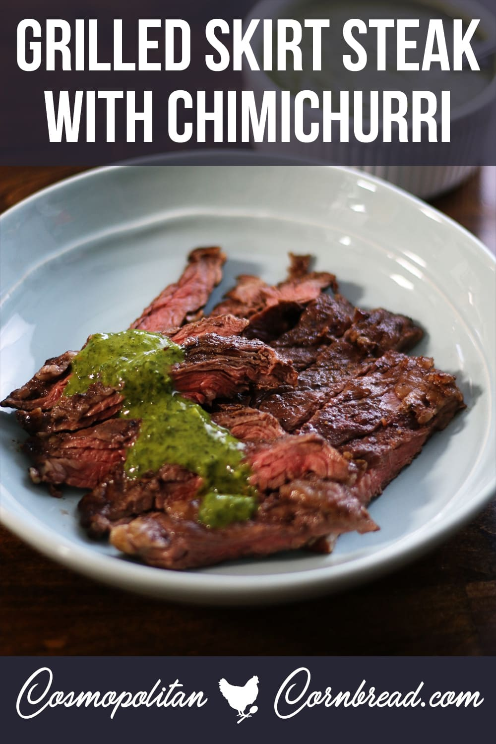 Juicy, tender grilled skirt steak drizzled with fresh and zesty chimichurri. You can not beat this! #Paleo