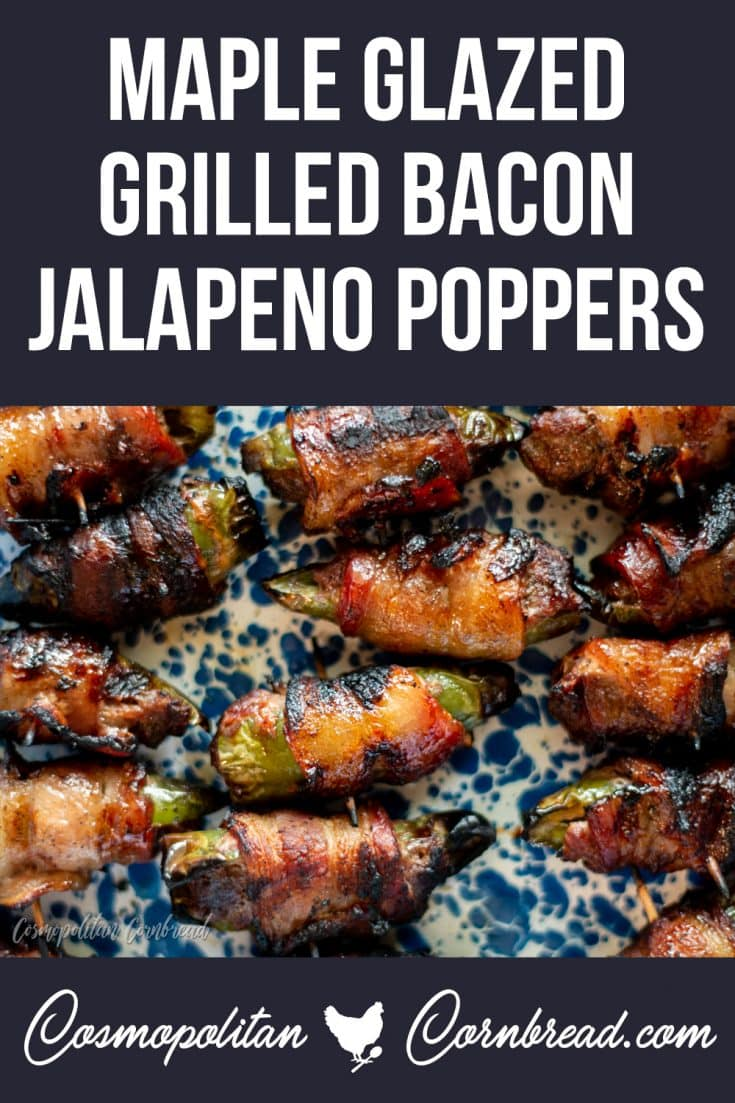 Maple Glaze Grilled Bacon Jalapeno Poppers - Flavorful jalapeno peppers, stuffed with seasoned meat, wrapped in bacon, grilled and glazed with maple. You will seriously not be able to stop eating these!