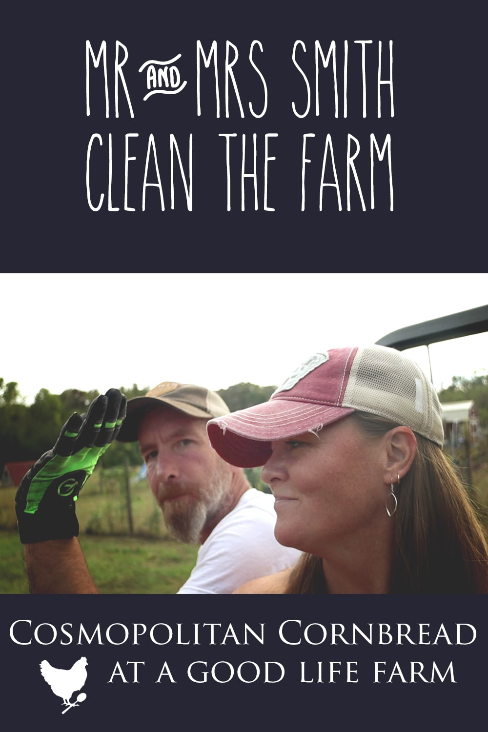 Mr. & Mrs. Smith Clean the Farm - time for us to do some maintenance and clean-up here on the farm.
