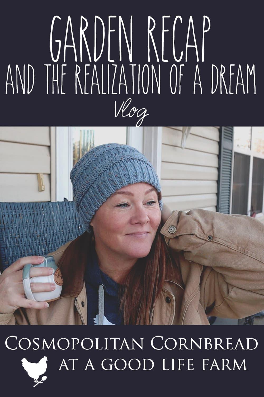 2019 Garden Recap & The Realization of a Dream