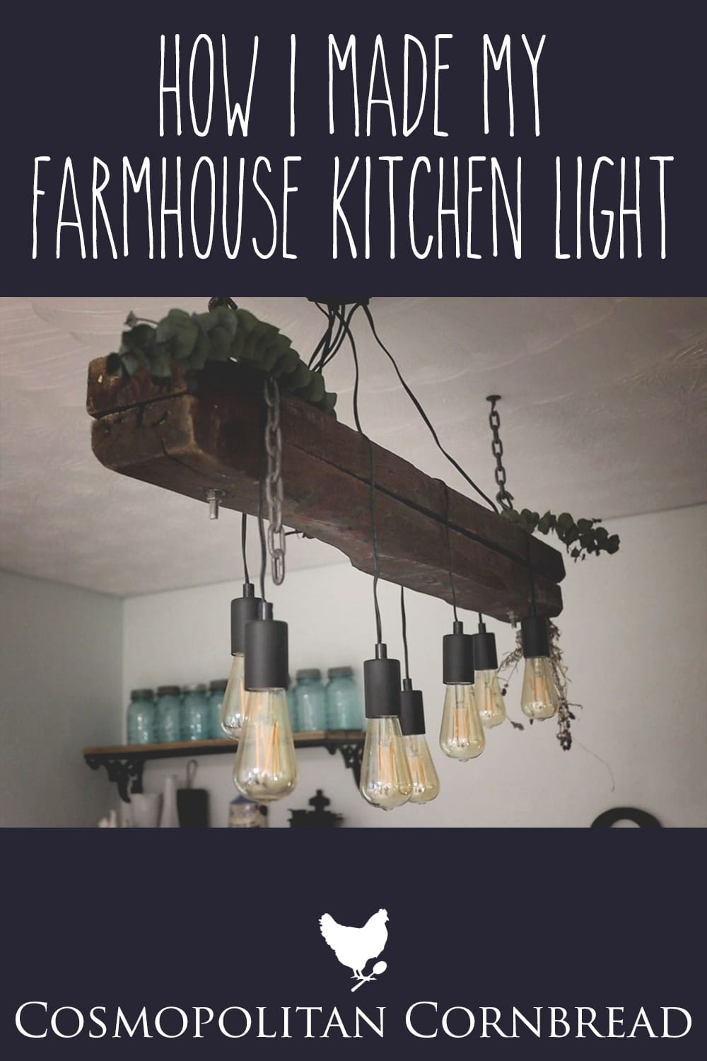 How I Made My Farmhouse Kitchen Light | Cosmopolitan Cornbread