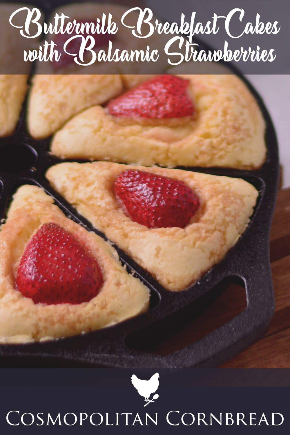 Delicious Buttermilk Breakfast Cakes with Roasted Balsamic Strawberries - Recipe from Cosmopolitan Cornbread