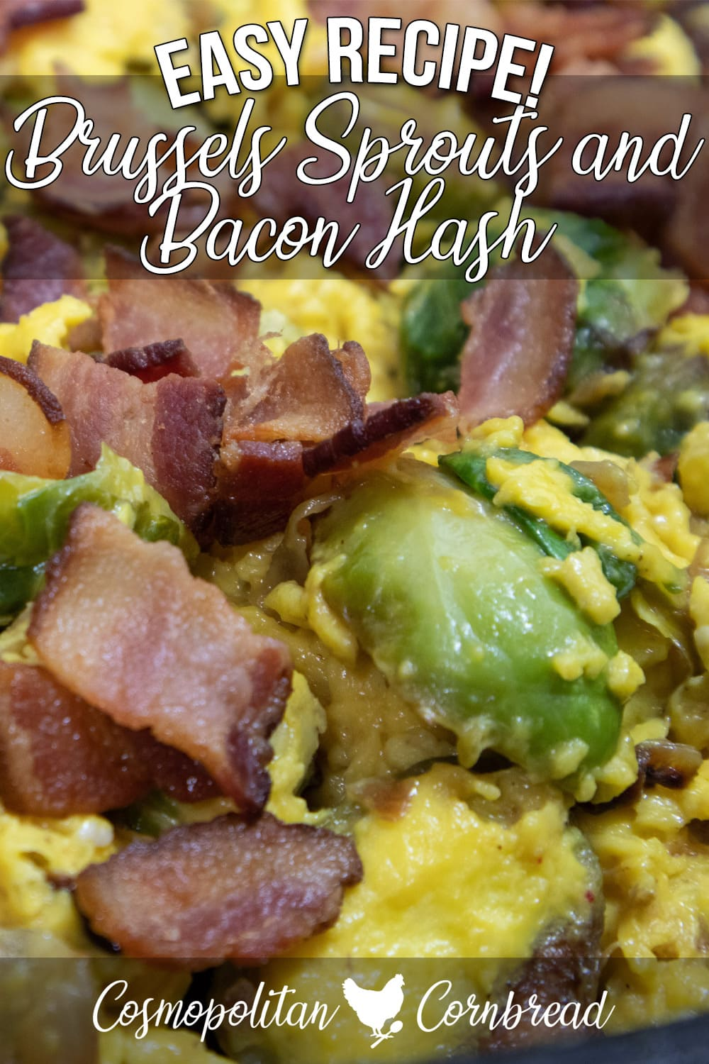 This simple Brussels sprouts and bacon hash dish is packed with flavor and perfect for an easy supper, or weekend brunch.