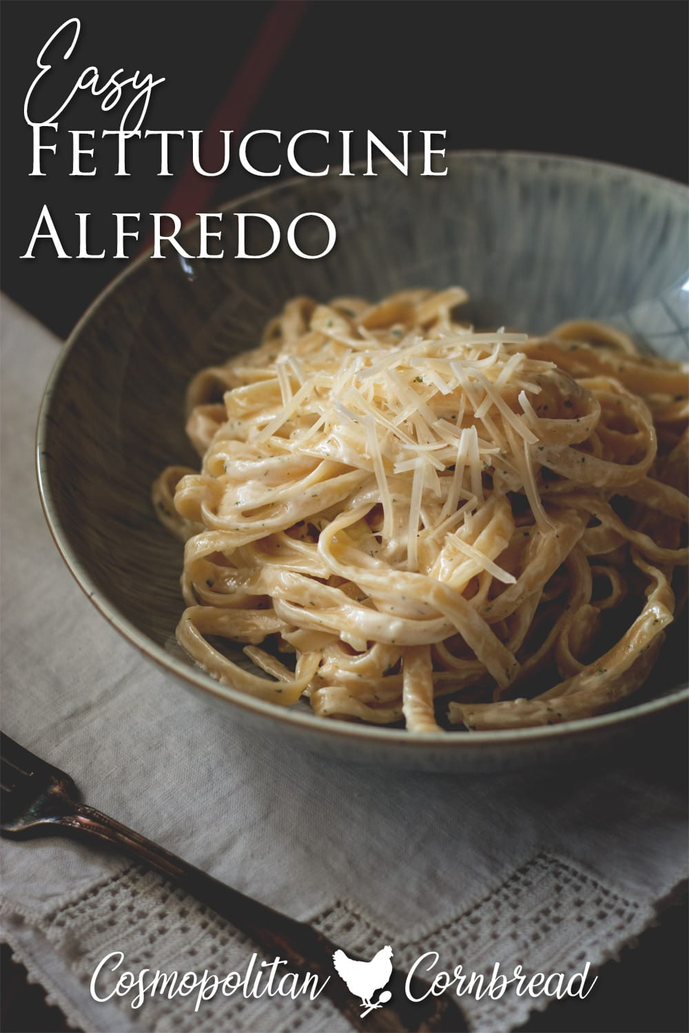 How to make classic and comforting, homemade Fettuccine Alfredo. Get the recipe from Cosmopolitan Cornbread.