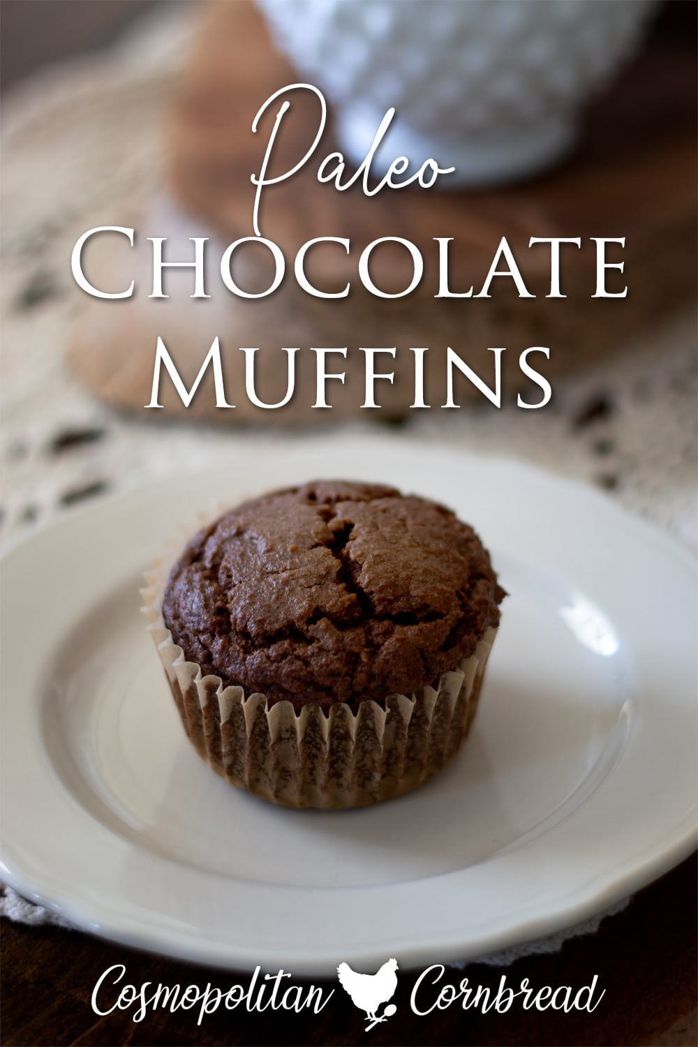 Delicious low-carb, paleo Chocolate Muffins from Cosmopolitan Cornbread.